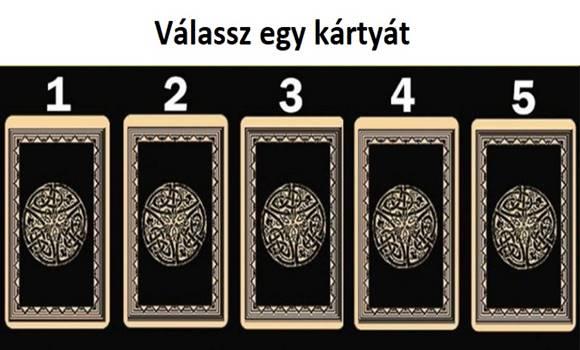 Válassz egy kártyát az 5-ből, egy fontos üzenetet tartogat neked a jövőddel kapcsolatban!